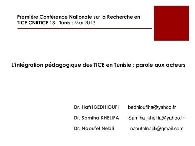 Dr. Hafsi BEDHIOUFI bedhioufiha@yahoo.frDr. Samiha KHELIFA Samiha_khelifa@yahoo.frDr. Naoufel Nebli naoufelnabli@gmail.com...