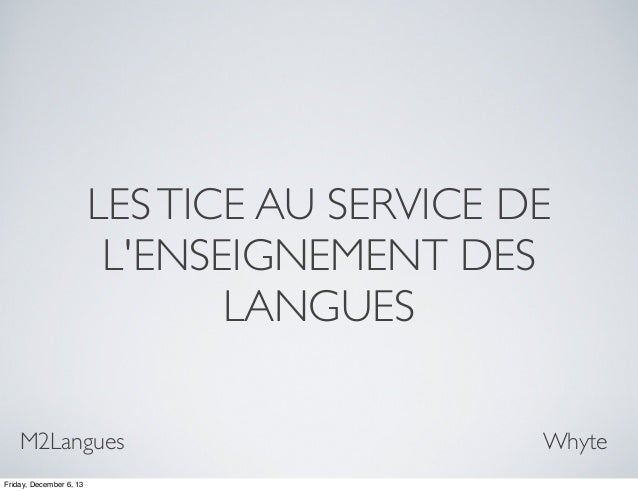 arguments acquisitionnels   pourquoi les tice en langues vivantes