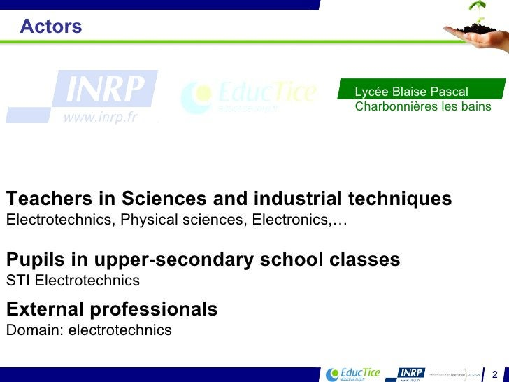 Teachers in Sciences and industrial techniques Electrotechnics, Physical sciences, Electronics,… Pupils in upper-secondary...