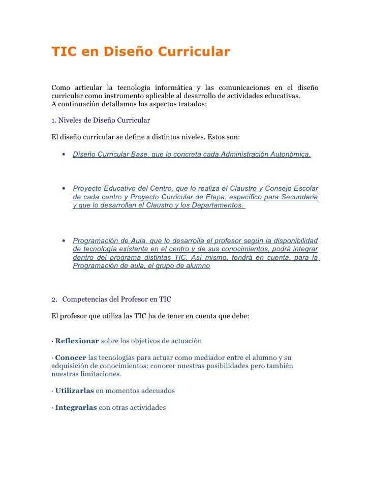 TIC en Diseño Curricular  Como articular la tecnología informática y las comunicaciones en el diseño curricular como instr...
