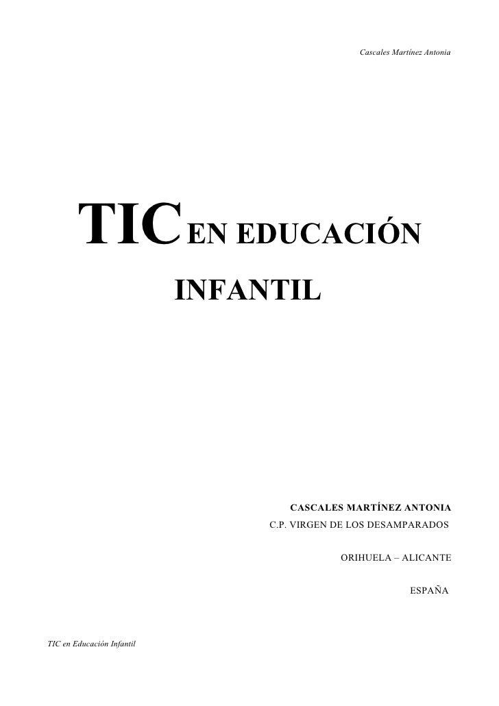 Cascales Martínez Antonia             TIC EN EDUCACIÓN                             INFANTIL                               ...