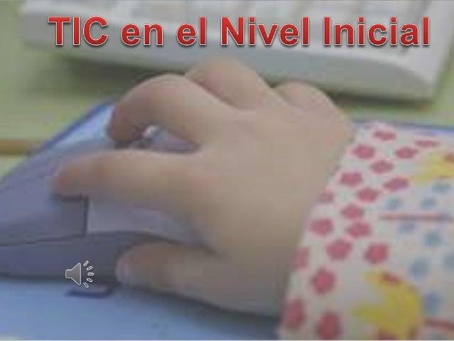 Las tecnologías de la información y la  comunicación (TIC o bien NTIC para  nuevas tecnologías de la información y de  la...