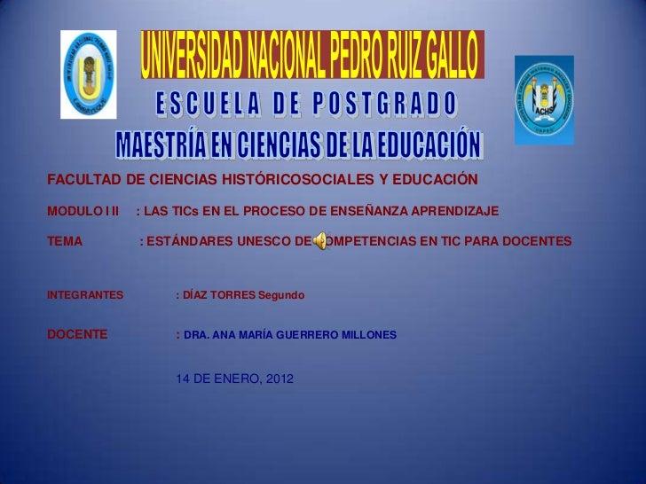 FACULTAD DE CIENCIAS HISTÓRICOSOCIALES Y EDUCACIÓNMODULO I II   : LAS TICs EN EL PROCESO DE ENSEÑANZA APRENDIZAJETEMA     ...