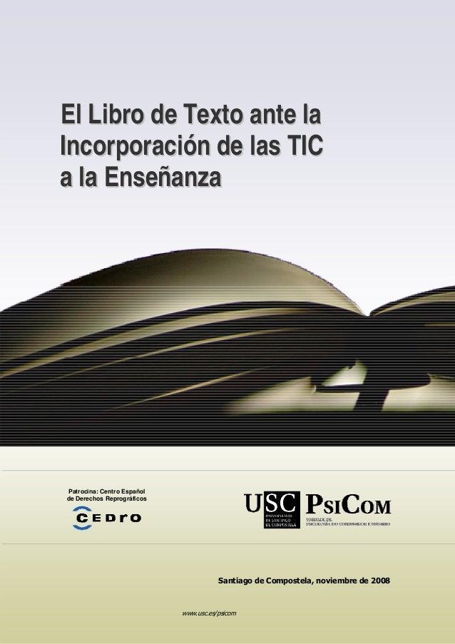 www.usc.es/psicomEEll LLiibbrroo ddee TTeexxttoo aannttee llaaIInnccoorrppoorraacciióónn ddee llaass TTIICCaa llaa EEnnsse...