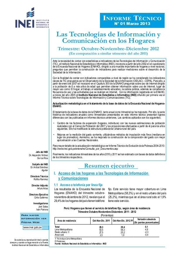 Ante la necesidad de contar con estadísticas e indicadores de las Tecnologías de Información y Comunicación(TIC), el Insti...
