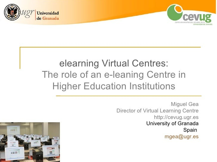 elearning Virtual Centres:The role of an e-leaning Centre in  Higher Education Institutions                               ...