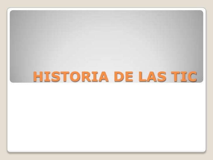 HISTORIA DE LAS TIC<br />