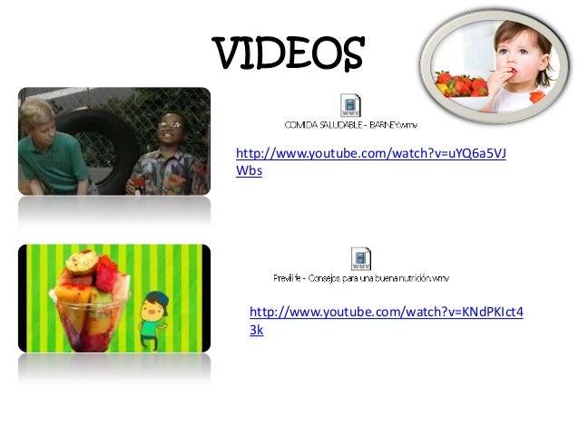 VIDEOS http://www.youtube.com/watch?v=uYQ6a5VJ Wbs  http://www.youtube.com/watch?v=KNdPKIct4 3k