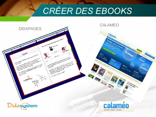 CRÉER DES EBOOKS                      CALAMEODIDAPAGES