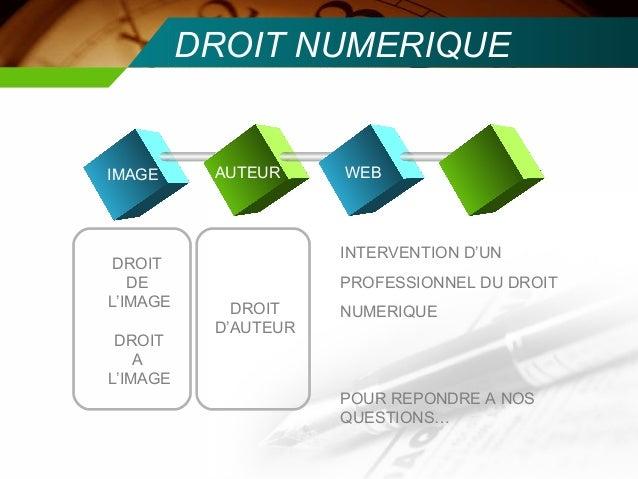 DROIT NUMERIQUEIMAGE      AUTEUR     WEB                      INTERVENTION D'UN DROIT   DE                 PROFESSIONNEL D...