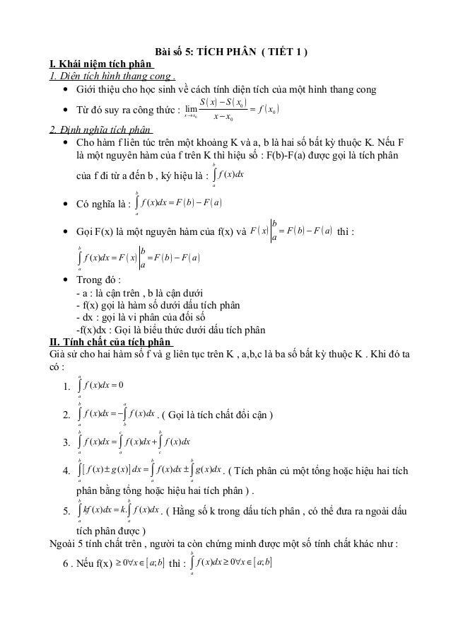 Bài số 5: TÍCH PHÂN ( TIẾT 1 ) I. Khái niệm tích phân 1. Diện tích hình thang cong . • Giới thiệu cho học sinh về cách tín...