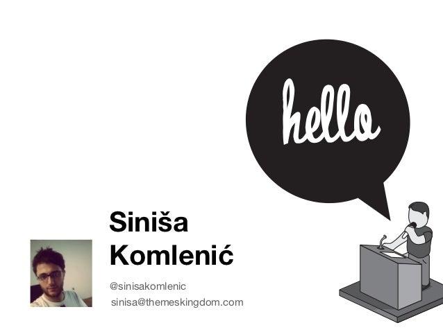 SinišaKomlenić@sinisakomlenicsinisa@themeskingdom.com