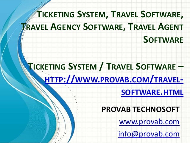 TICKETING SYSTEM, TRAVEL SOFTWARE, TRAVEL AGENCY SOFTWARE, TRAVEL AGENT SOFTWARE TICKETING SYSTEM / TRAVEL SOFTWARE – HTTP...