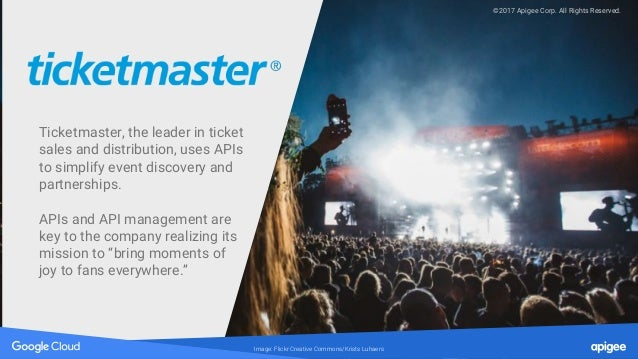 Image: Flickr Creative Commons/Krists Luhaers Ticketmaster, the leader in ticket sales and distribution, uses APIs to simp...