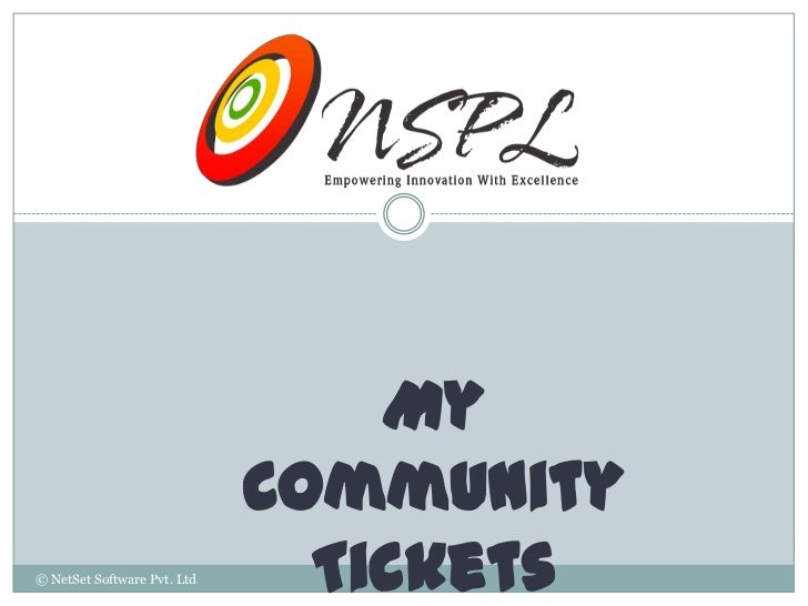 My                             Community© NetSet Software Pvt. Ltd     Tickets
