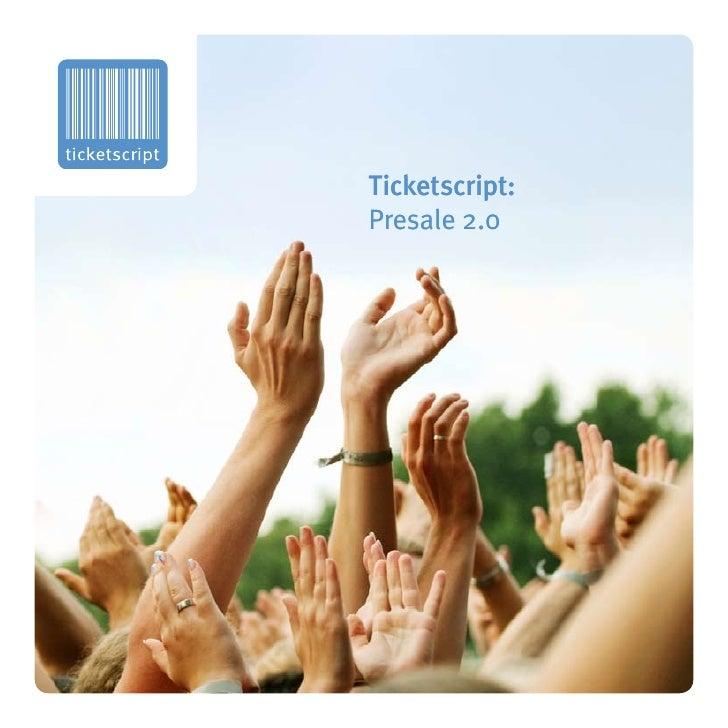 Ticketscript: Presale 2.0