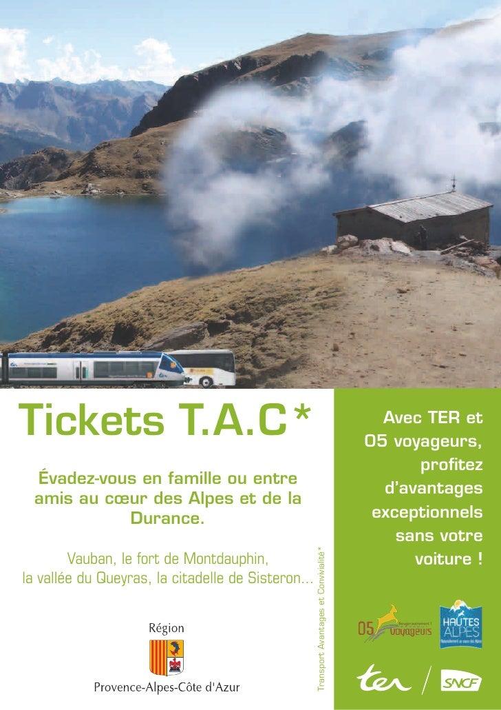 Tickets T.A.C*                                                                               Avec TER et                  ...
