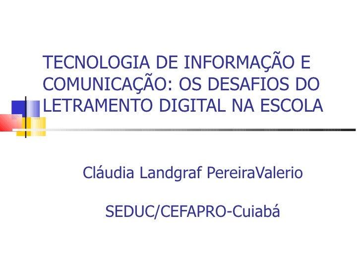 Claudia Lucia Landgraf P. V. Silva