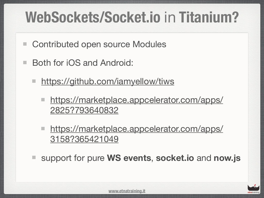 WebSockets/Socket io in Titanium? Contributed open