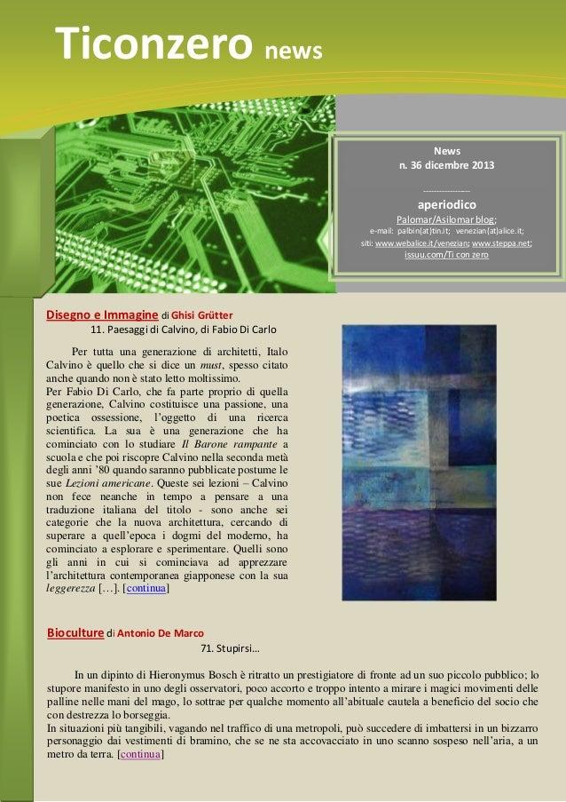 Ticonzero news News n. 36 dicembre 2013 ------------------  aperiodico Palomar/Asilomar blog; e-mail: palbin(at)tin.it; ve...