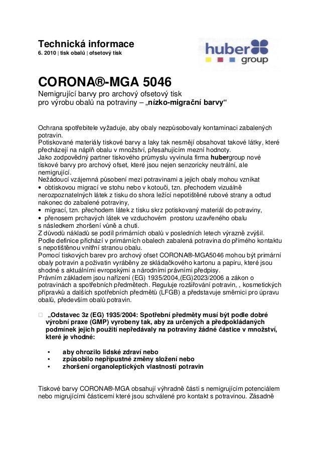 Technická informace 6. 2010 | tisk obalů | ofsetový tisk CORONA®-MGA 5046 Nemigrující barvy pro archový ofsetový tisk pro ...