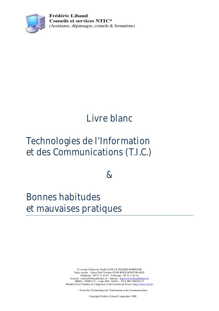 Frédéric Libaud     Conseils et services NTIC*     (Assistance, dépannages, conseils & formations)                        ...