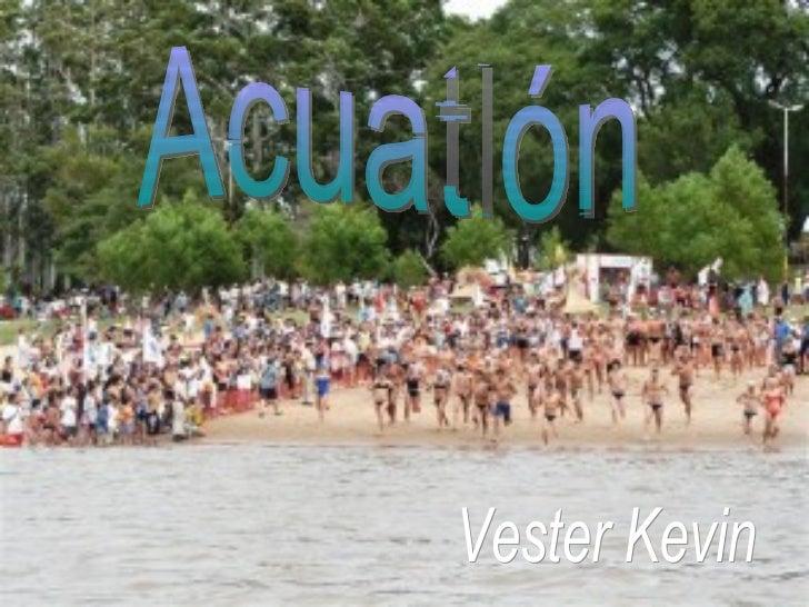 Vester Kevin Acuatlón