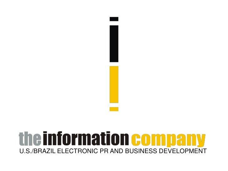 U.S./BRAZIL ELECTRONIC PR AND BUSINESS DEVELOPMENT