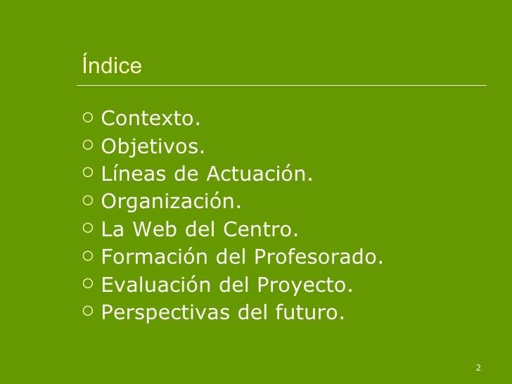 Proyecto TIC en un centro educativo Slide 2