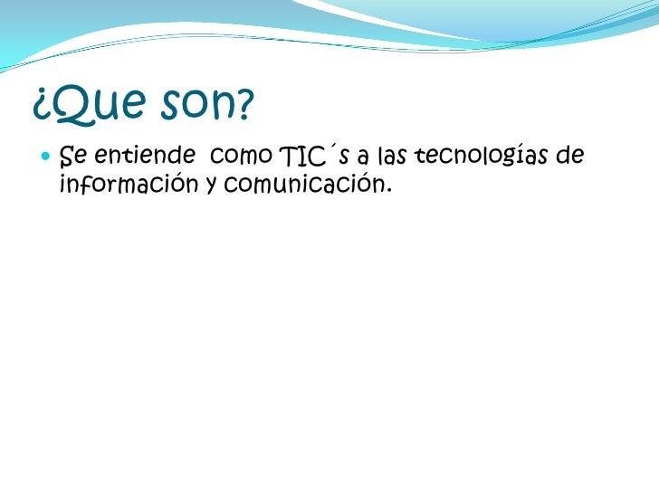 Tic´S Slide 2