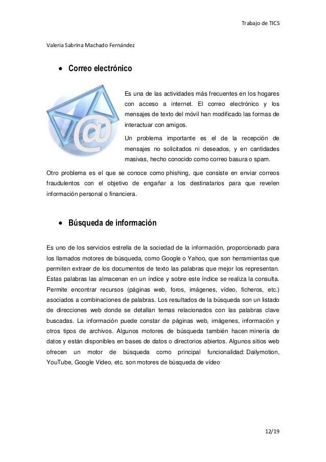 Trabajo de TICSValeria Sabrina Machado Fernández          Correo electrónico                             Es una de las act...