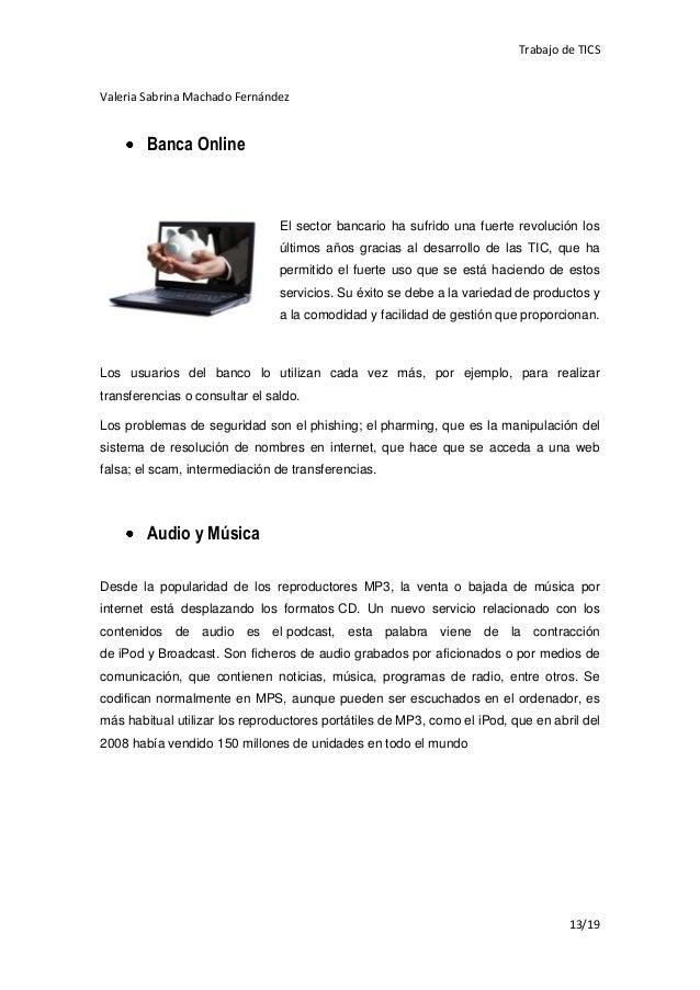 Trabajo de TICSValeria Sabrina Machado Fernández        Banca Online                                El sector bancario ha ...