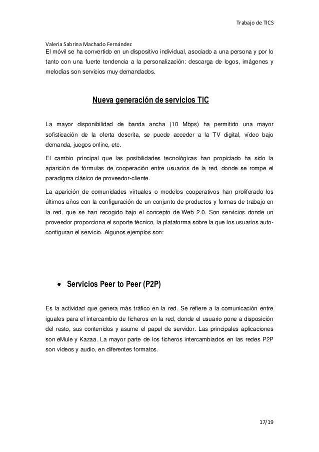 Trabajo de TICSValeria Sabrina Machado FernándezEl móvil se ha convertido en un dispositivo individual, asociado a una per...