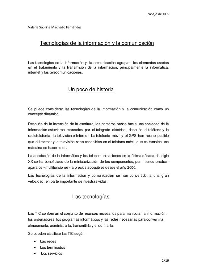 Trabajo de TICSValeria Sabrina Machado Fernández       Tecnologías de la información y la comunicaciónLas tecnologías de l...