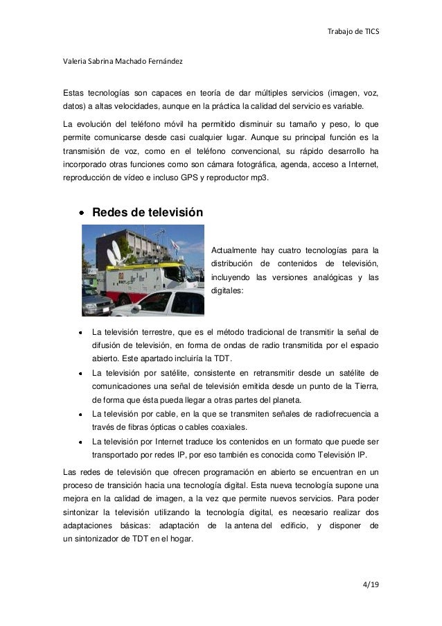 Trabajo de TICSValeria Sabrina Machado FernándezEstas tecnologías son capaces en teoría de dar múltiples servicios (imagen...