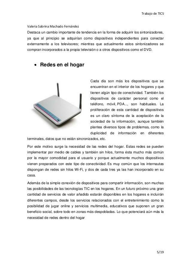 Trabajo de TICSValeria Sabrina Machado FernándezDestaca un cambio importante de tendencia en la forma de adquirir los sint...