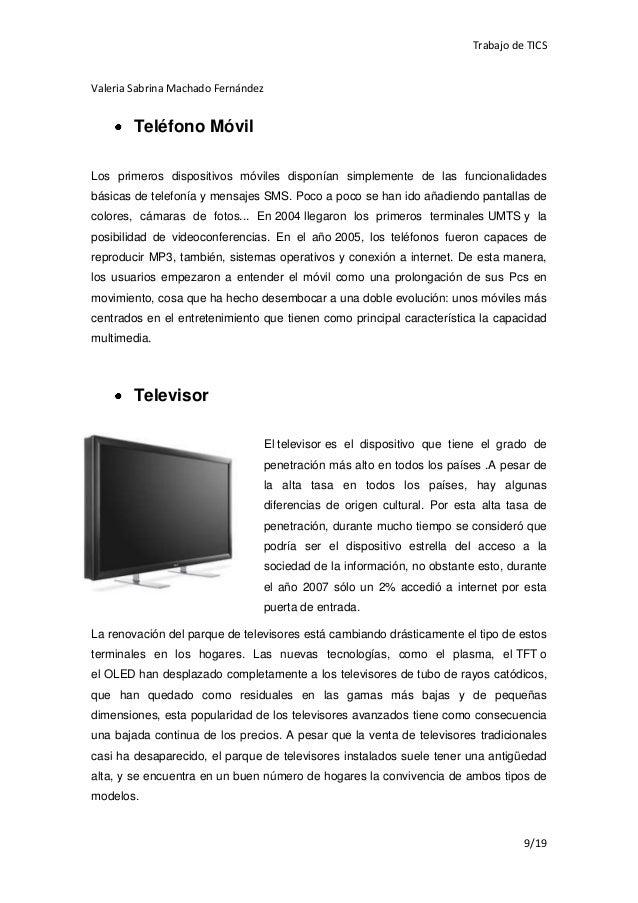 Trabajo de TICSValeria Sabrina Machado Fernández        Teléfono MóvilLos primeros dispositivos móviles disponían simpleme...