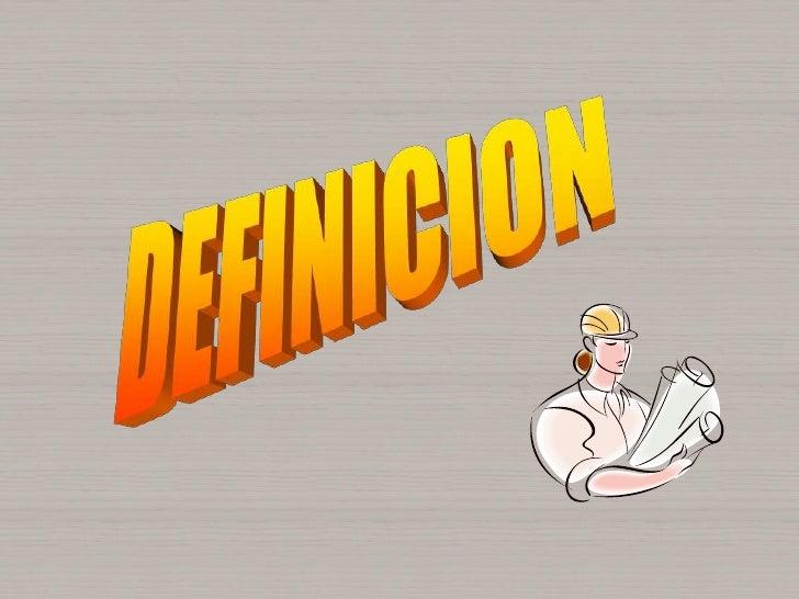 DEFINICION <br />