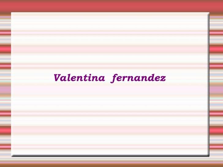 Valentina  fernandez