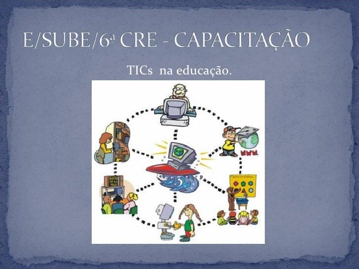 TICs na educação.