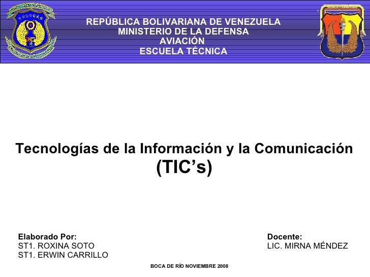 Elaborado Por: ST1. ROXINA SOTO ST1. ERWIN CARRILLO BOCA DE RÍO NOVIEMBRE 2008 REPÚBLICA BOLIVARIANA DE VENEZUELA MINISTER...