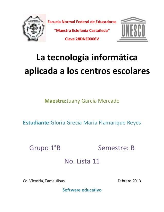 """Escuela Normal Federal de Educadoras                  """"Maestra Estefanía Castañeda""""                           Clave 28DNE0..."""