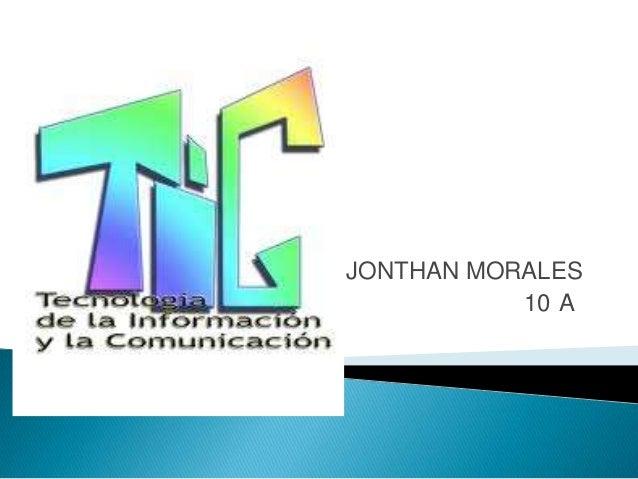 JONTHAN MORALES           10 A