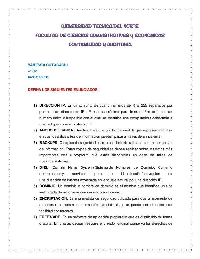 UNIVERSIDAD TECNICA DEL NORTE FACULTAD DE CIENCIAS ADMNISTRATIVAS Y ECONOMICAS CONTABILIDAD Y AUDITORIA VANESSA COTACACHI ...