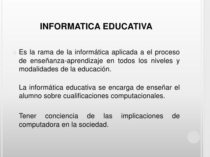 Informatica educativa Slide 3