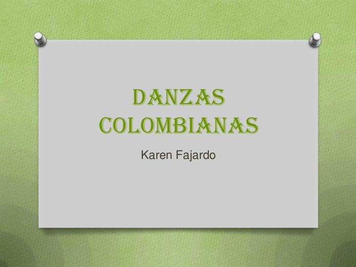 DanzasColombianas  Karen Fajardo