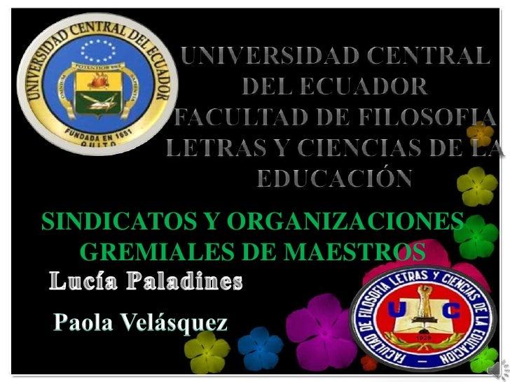 SINDICATOS Y ORGANIZACIONES   GREMIALES DE MAESTROS