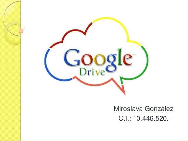 Miroslava González C.I.: 10.446.520.