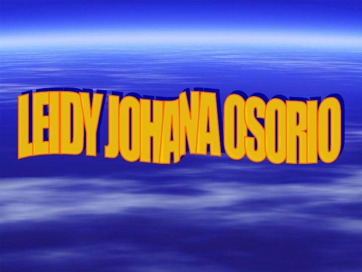 LEIDY JOHANA OSORIO