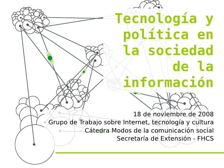 Tecnología y                       política en                       la sociedad                             de la        ...